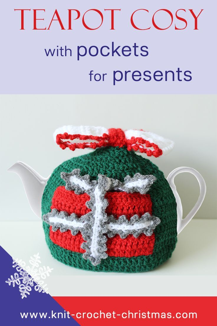 Simply Crochet magazine designer challenge Crochet a teapot cosy for Christmas. Pockets to hide little presents in! Can be used as an advent calendar by adding a different present every morning. Teapot cover crochet pattern.