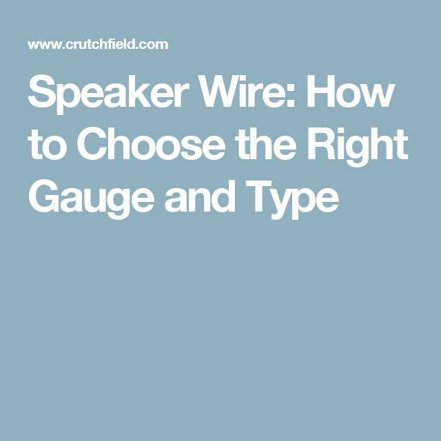 Speaker wire: How to choose the right gauge and type | Speaker wire