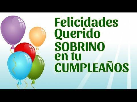 Felicidades Querido Sobrino En Tu Cumpleaños Feliz Cumpleaños Sobrino Tarjeta Feliz Cumpleaños Sobrina Feliz Cumpleaños Nieto