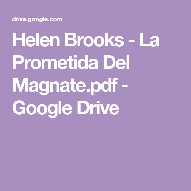 Helen Brooks La Prometida Del Magnate Pdf Google Drive In 2021 Google Drive Lockscreen
