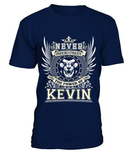 # KEVIN .  KEVIN