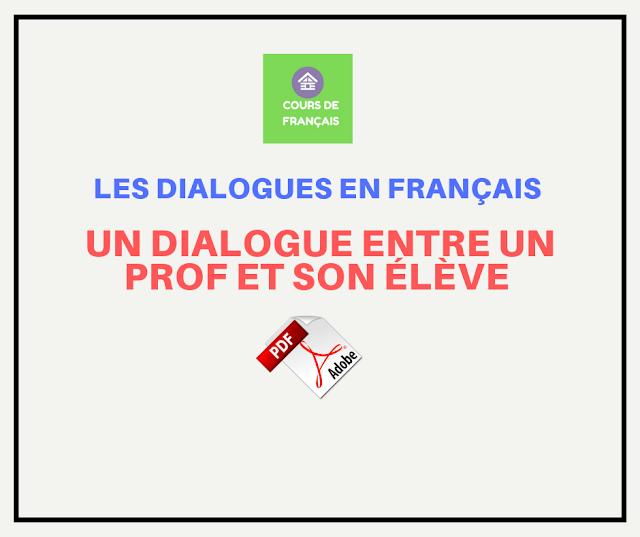 239 Dialogues En Francais French Conversations Les Dialogues En Francais Un Dialogue Entre Un Prof Et Son Eleve Enseignement Du Francais Dialogue Cours De Francais