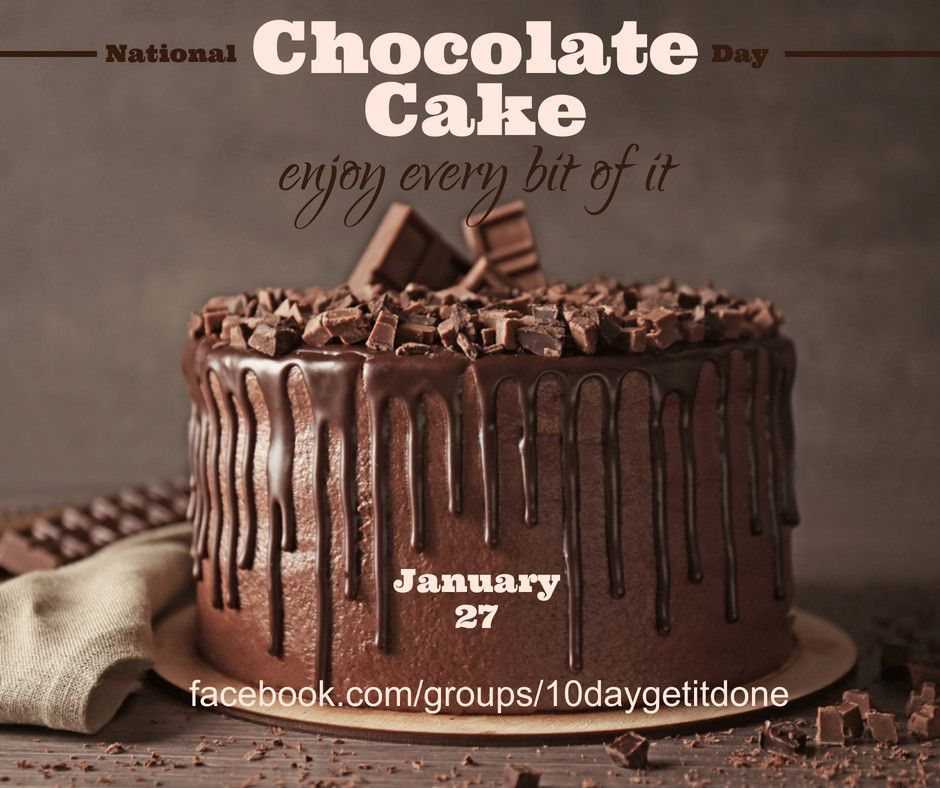 Have A Happy Yummy Chocolate Cake Day In 2020 Chocolate Day Cake Tasty Chocolate Cake