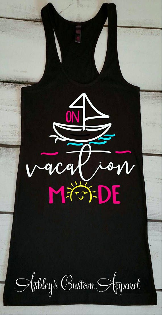 Vacation Mode Vacay Mode Tank Tops Vacation Shirts For Women Summer Tanks Cruise Shirts Girls Trip Shirt Swimsuit Cover Up Family Vacation