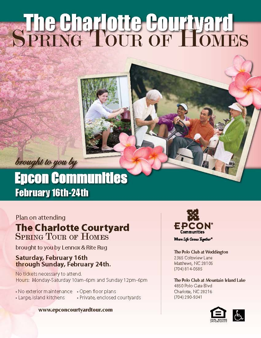 Join us for Epcon's Charlotte Courtyard Spring Tour of