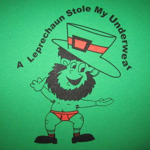 Leprechaun Stole My Underwear Funny Green Irish St Patricks Day Paddys T Shirt | eBay