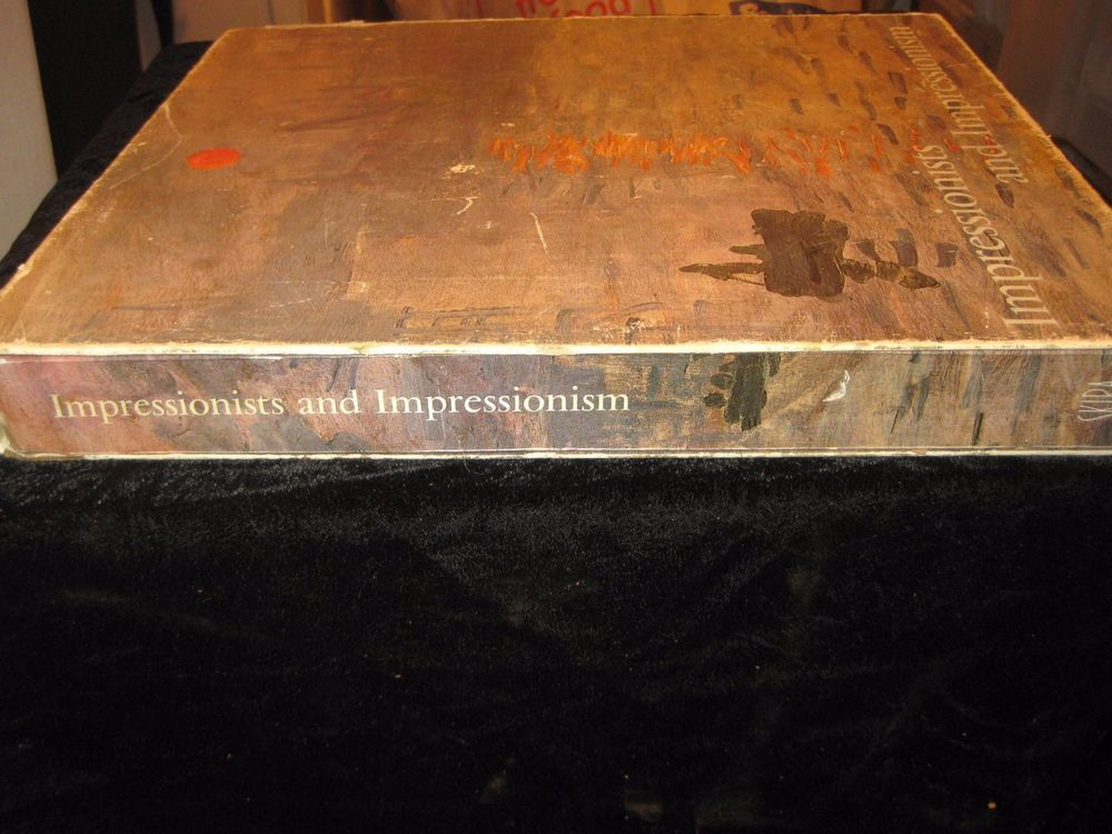 Impressionists and Impressionism Blunden Hardcover in slipcase huge illus