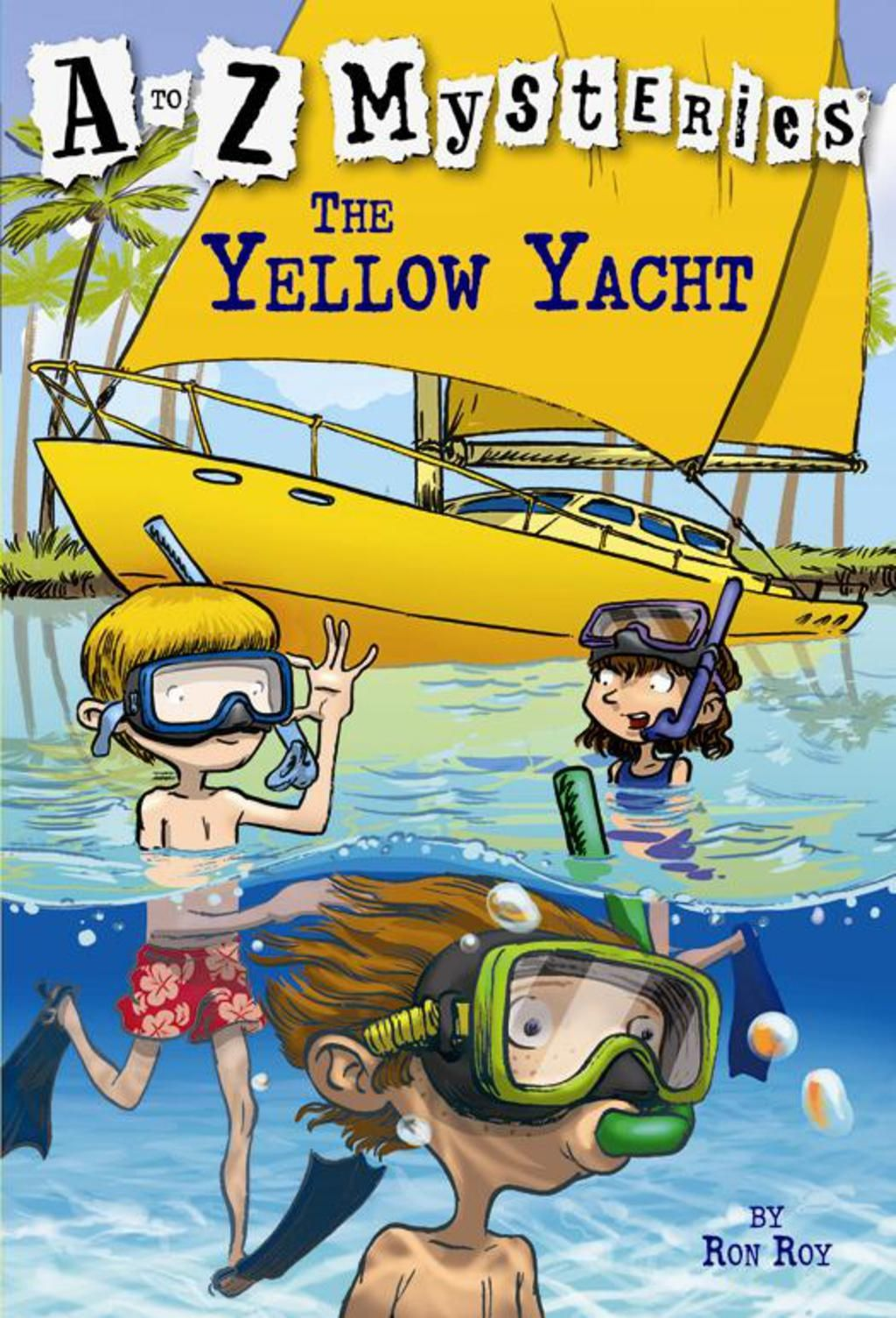A To Z Mysteries The Yellow Yacht Ebook Books Chapter Books
