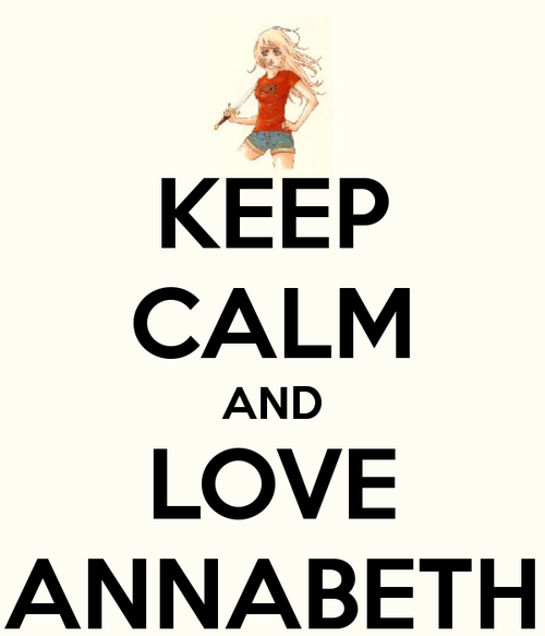 Keep Calm and Love Annabeth.. Via Percy Jackson
