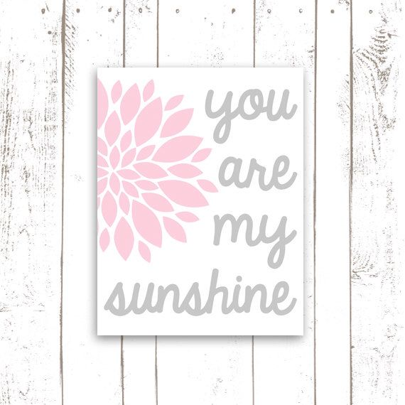 You Are My Sunshine Nursery Print, Pink and Grey, Large Scale Nursery Wall Decor by MooseberryPaperCo on Etsy https://www.etsy.com/listing/122734605/you-are-my-sunshine-nursery-print-pink