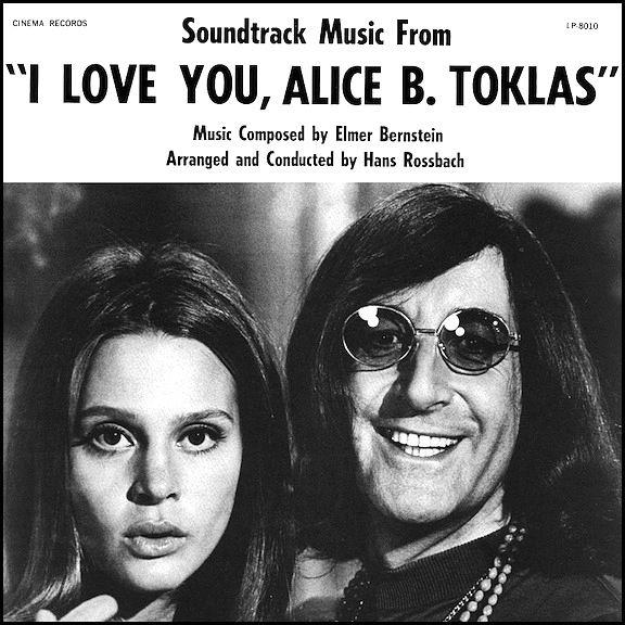 """I Love You, Alice B. Toklas"" (1968, Cinema).  Music from the movie soundtrack."