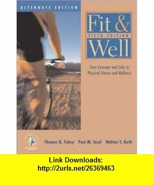 Fit well core concepts and labs in physical fitness and wellness fit well core concepts and labs in physical fitness and wellness alternate edition with hq 42 fandeluxe Gallery