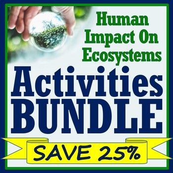 Human Impact on the Environment ACTIVITY BUNDLE NGSS MS ...