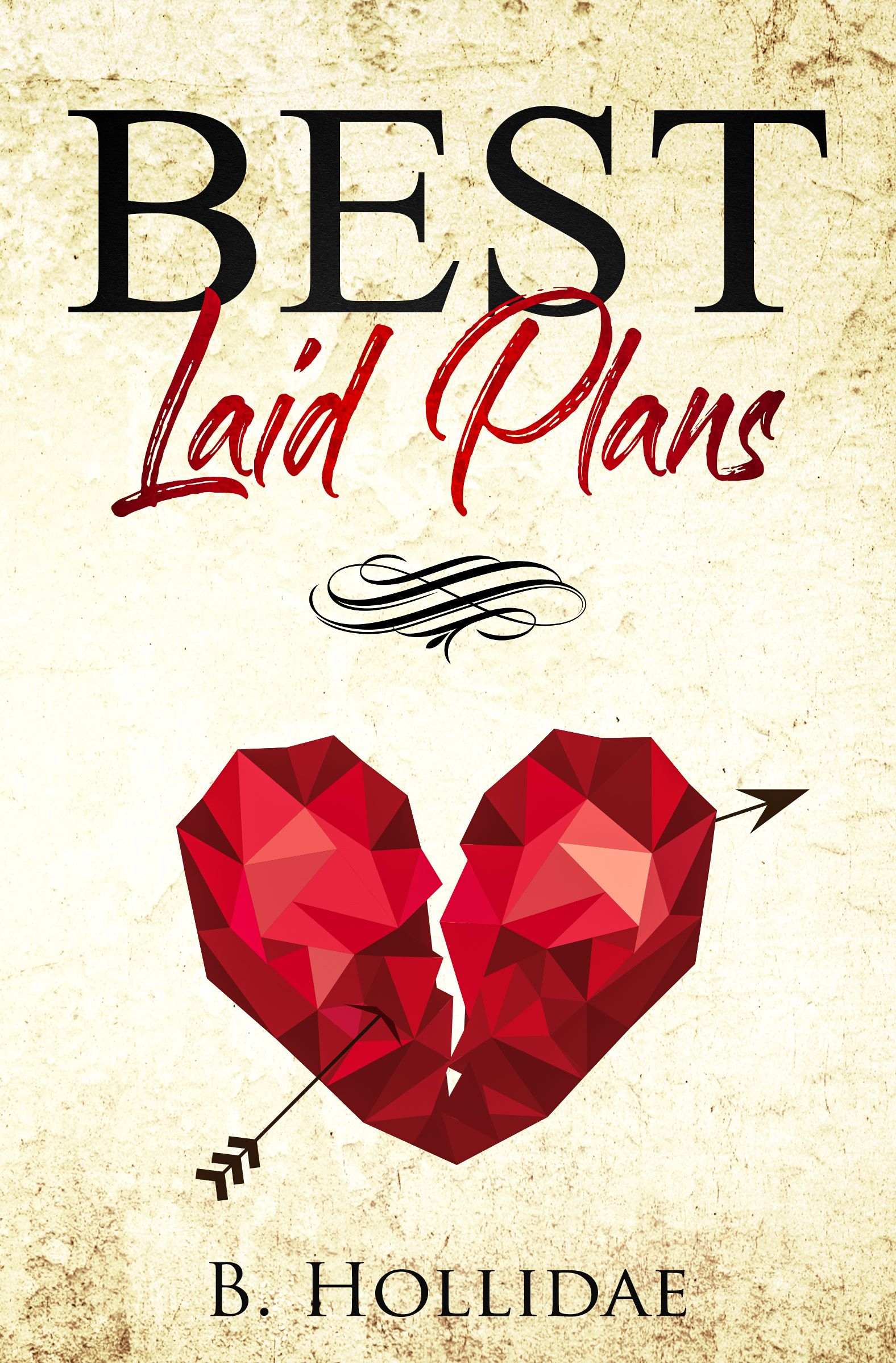 Best Laid Plans by Holly_Dae_ is LIVE KindleUnlimited