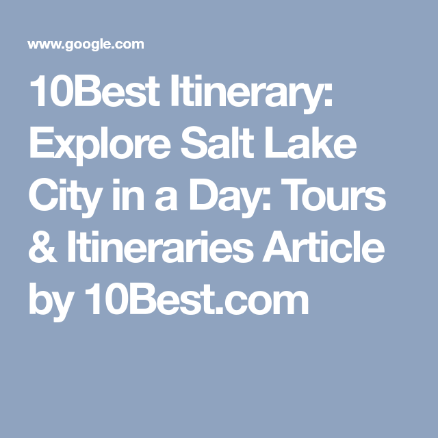 Salt Lake City Spring: 10Best Itinerary: Explore Salt Lake City In A Day