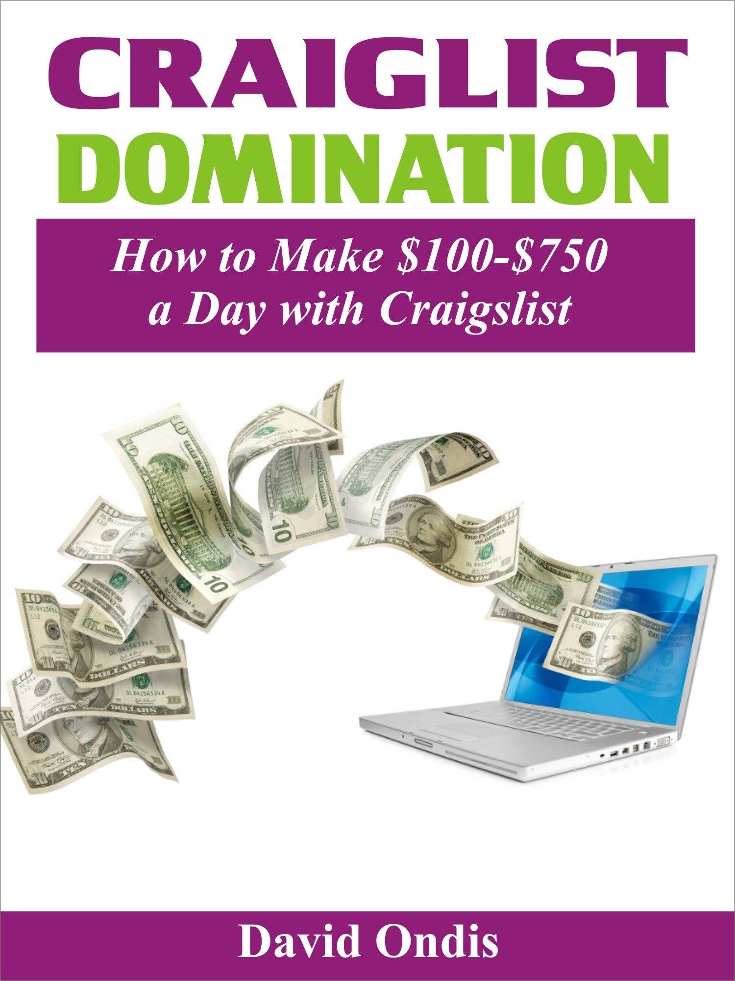 Craigslist Domination Your Guide To Online Success 9 95 Launches March 17th Dominant Money Advice Online Networking