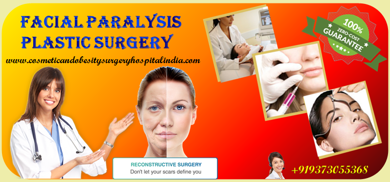 Facial Paralysis Plastic Surgery Cost in India with Top Plastic Surgeon
