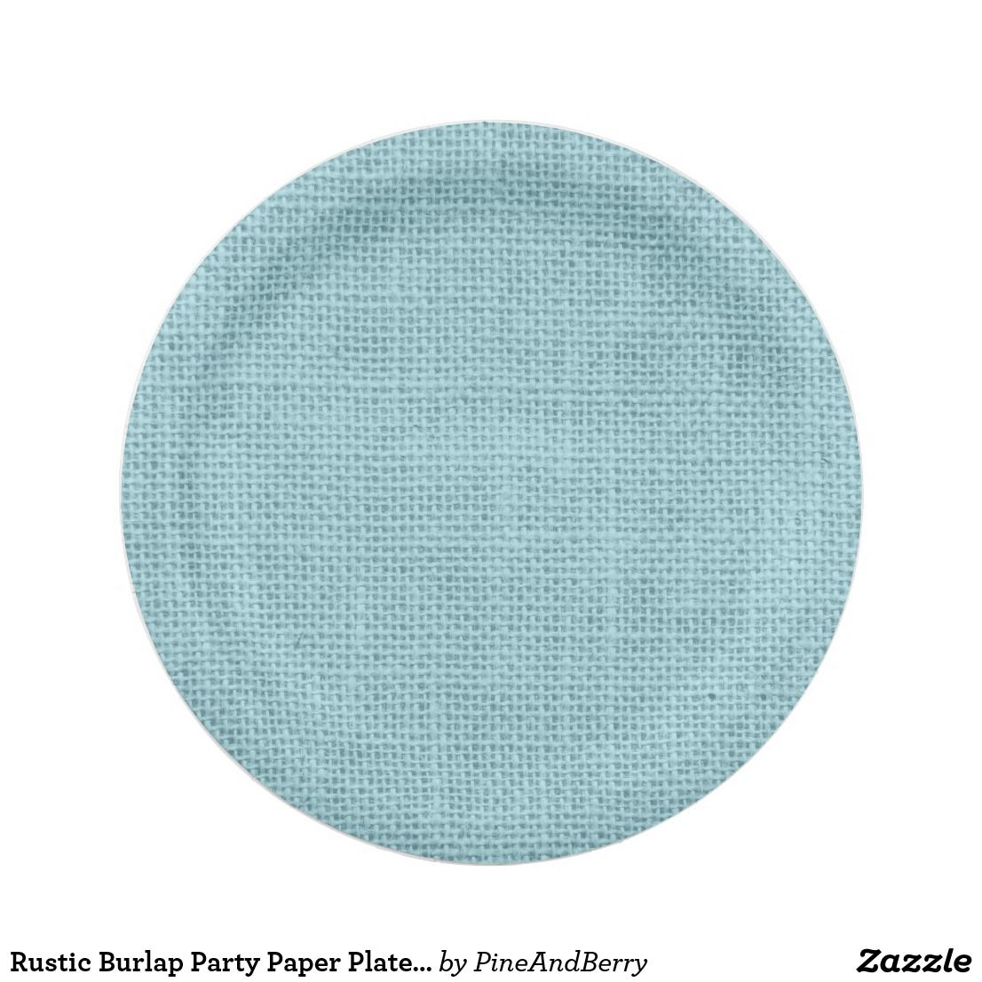 Rustic Burlap Party Paper Plates In Any Color | Paper, Burlap and ...