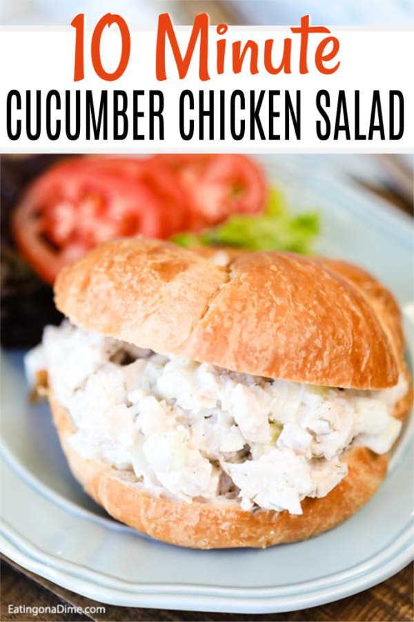 10 minute Cucumber Chicken Salad Sandwich