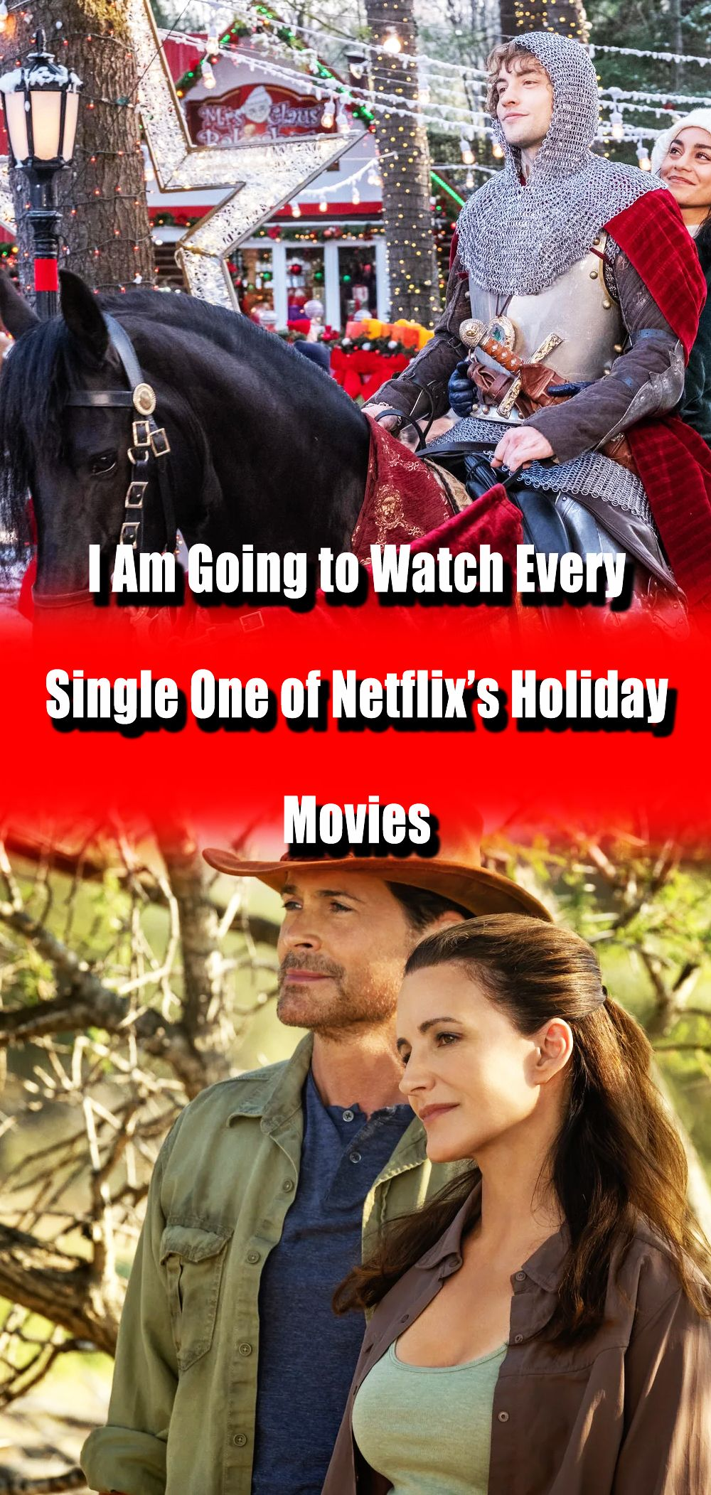 I Am Going to Watch Every Single One of Netflix's Holiday