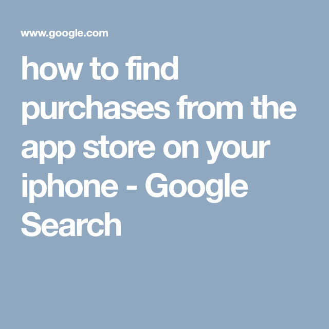 how to find purchases from the app store on your iphone