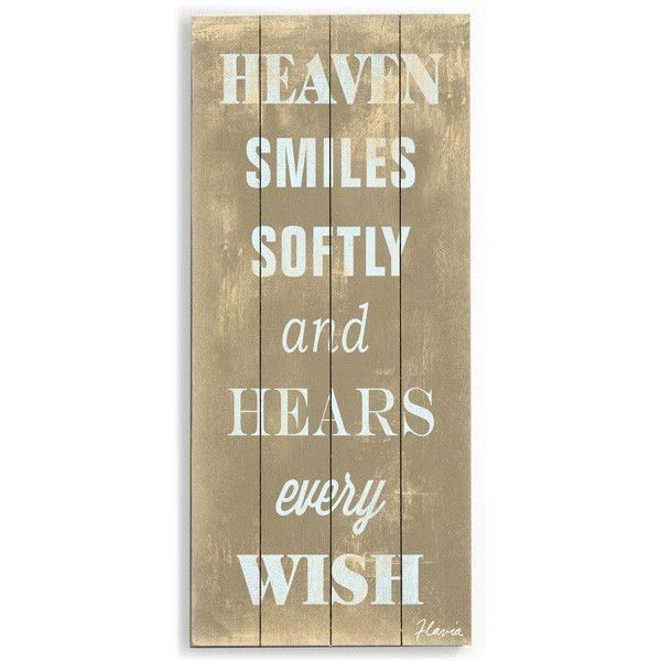 Heaven Smiles by Artist Flavia Weedn Wood Sign