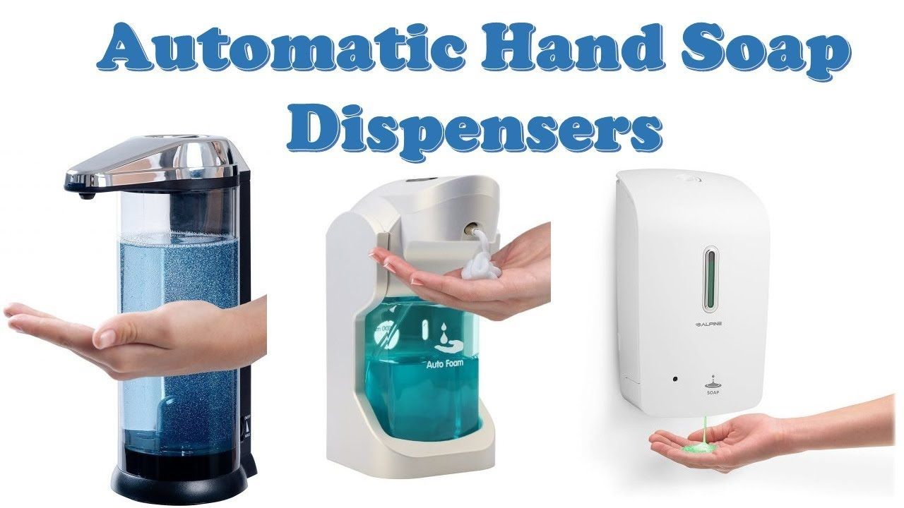Top 10 Best Automatic Hand Soap Dispensers Hi Guys I Am Going To