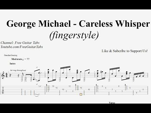 George Michael) Careless Whisper - Guitar Tab | Fingerstyle | HD ...