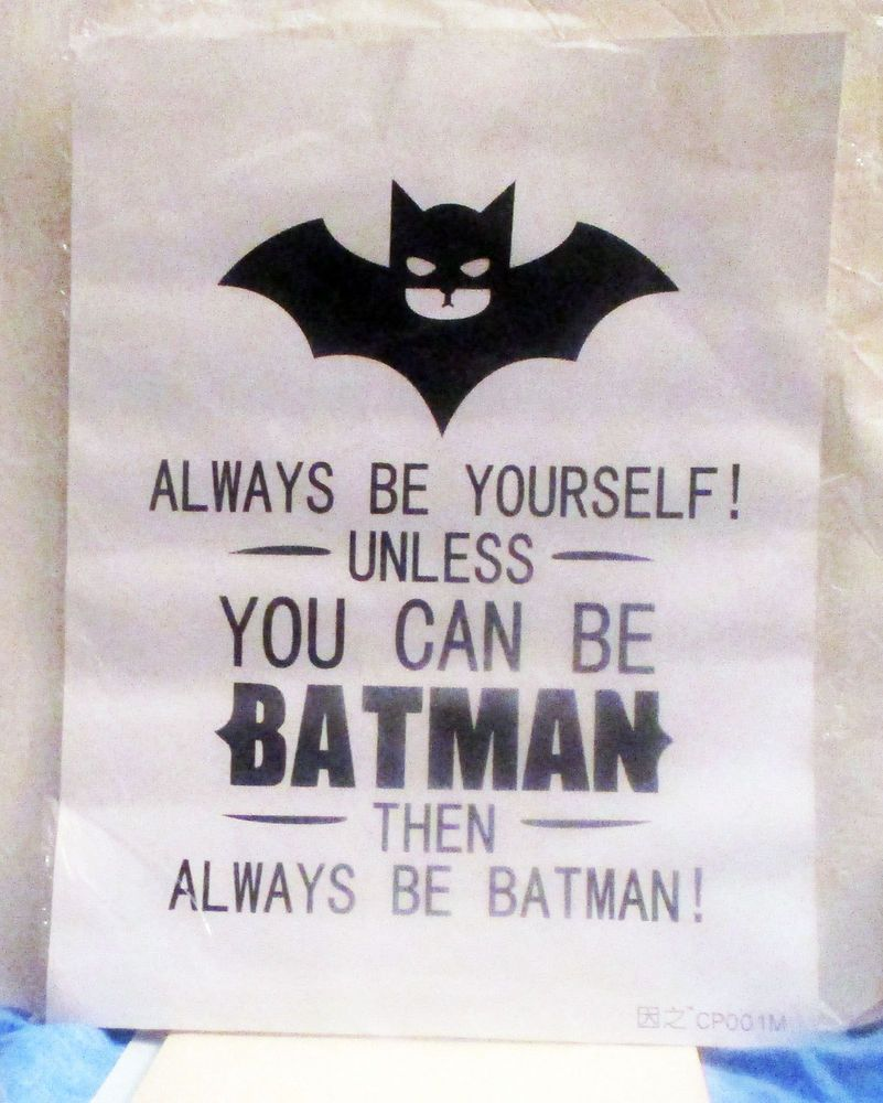 Canvas Poster Always Be Yourself Unless You Can Be Batman Then