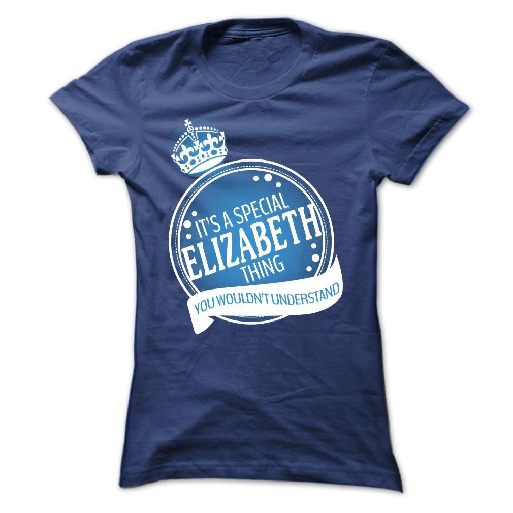 Special ELIZABETH T Shirt, Hoodie, Sweatshirt