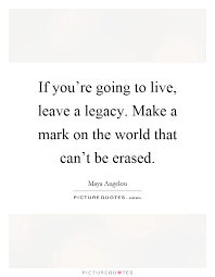 Image result for leave your mark quotes | Quotes, Leaving a ...