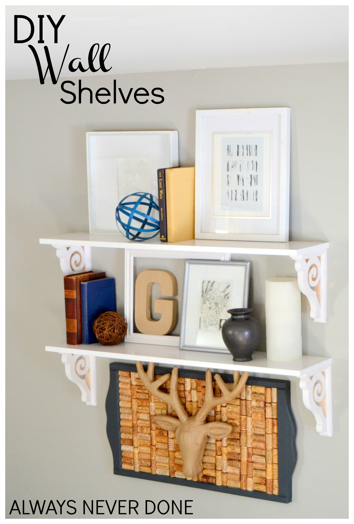 How to make easy wall shelves and style it with items from your home ...