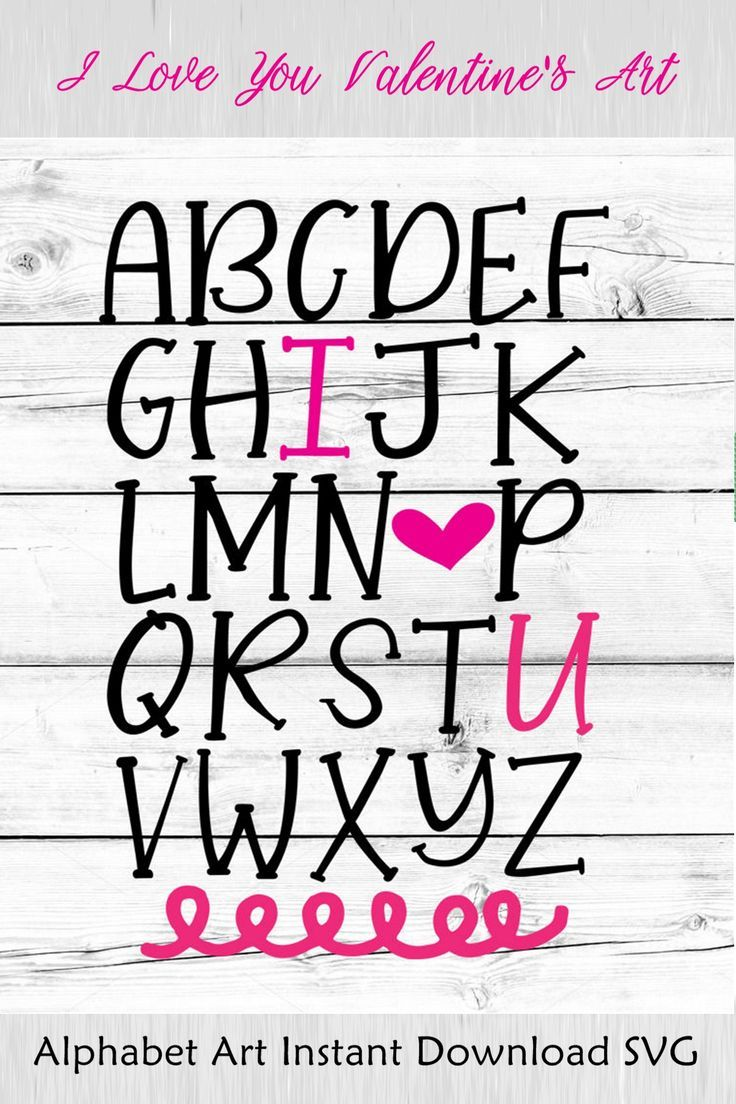 Download I Love You Alphabet Art just in time for Valentine's Day ...