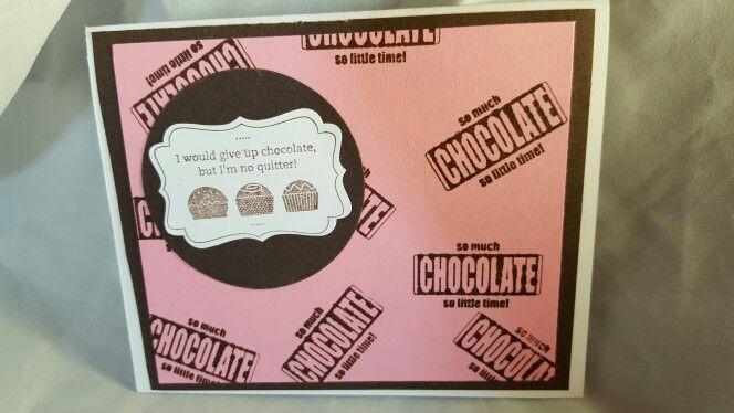 Stampin up  Eat Chocolate