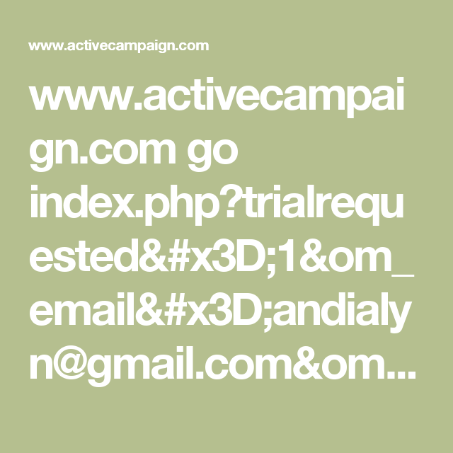 www activecampaign com go index php?trialrequested