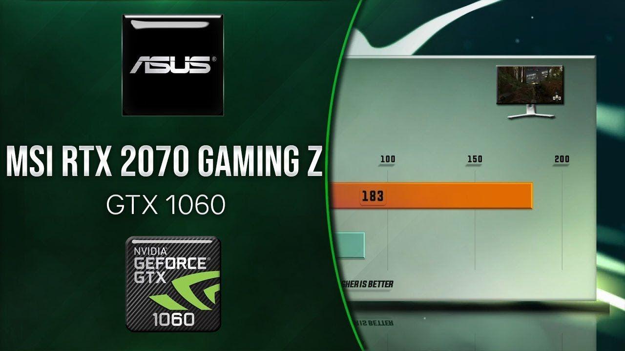 MSI RTX 2070 GAMING Z vs GTX 1060 Benchmarks | Gaming Tests