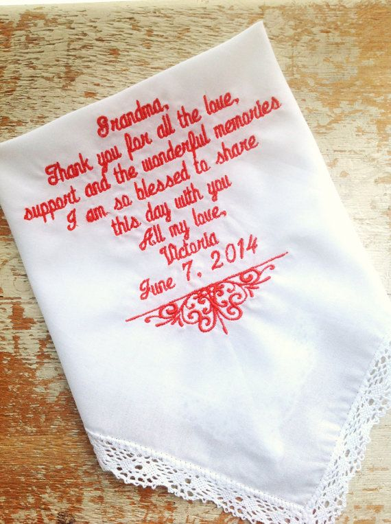 To Grandmother From Bride Wedding Heirloom Handkerchief Custom Embroidered Personalized Gift Embroidery Grandma 27 00