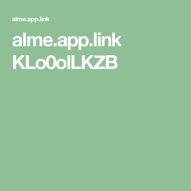 alme.app.link KLo0olLKZB