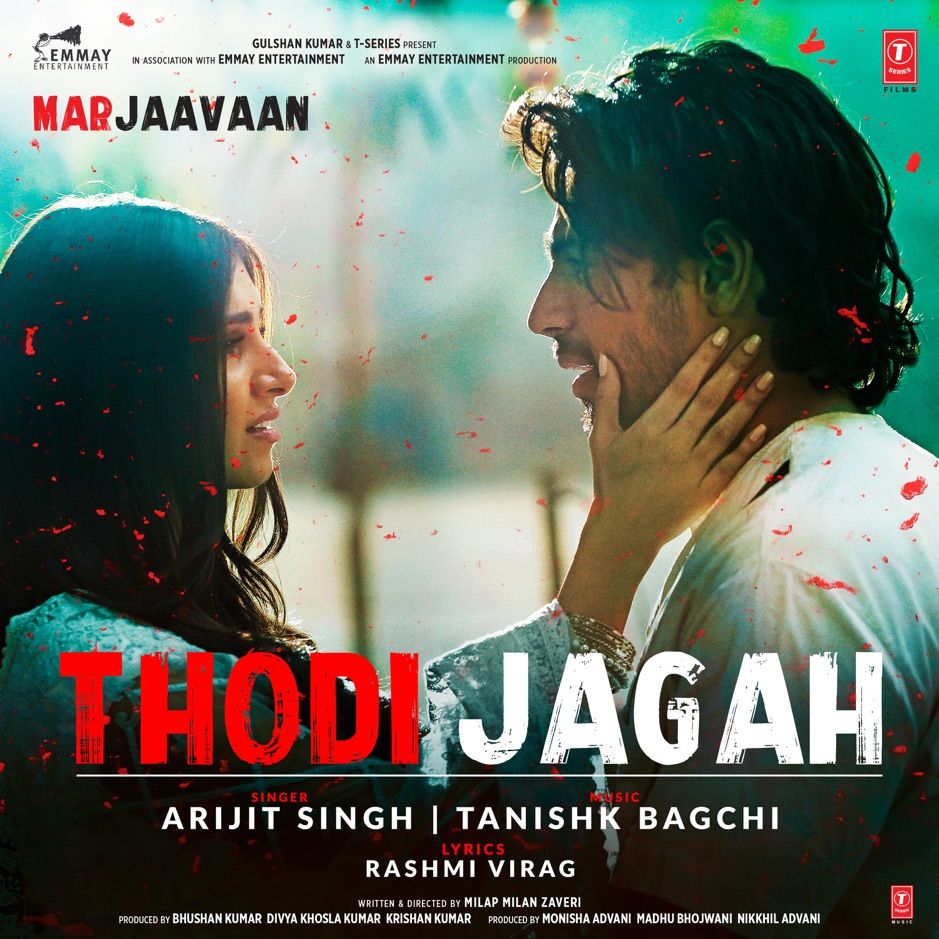 Thodi Jagah From Marjaavaan Single By Arijit Singh Tanishk Bagchi Affiliate Single Marjaavaan Sin Mp3 Song Download Mp3 Song Bollywood Songs