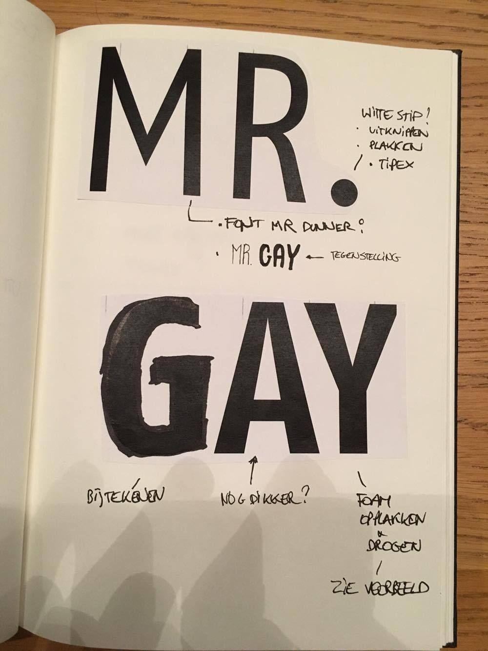 Element 7: Mr.Gay TYPO; Mogelijkheden: Light / Heavy , bijtekenen, uitsnijden, witte / zwart stip