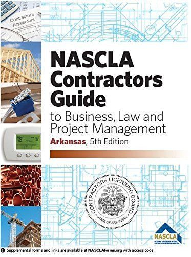Arkansas Contractors Guide to Business, Law and Project Management