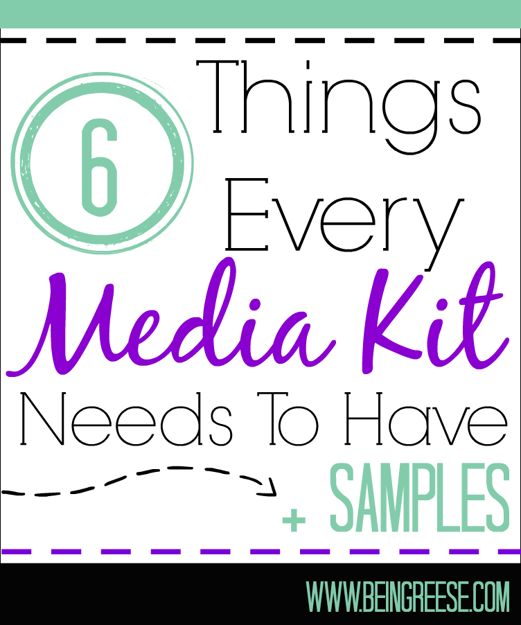 6 Things Every Blog Media Kit Should Have.