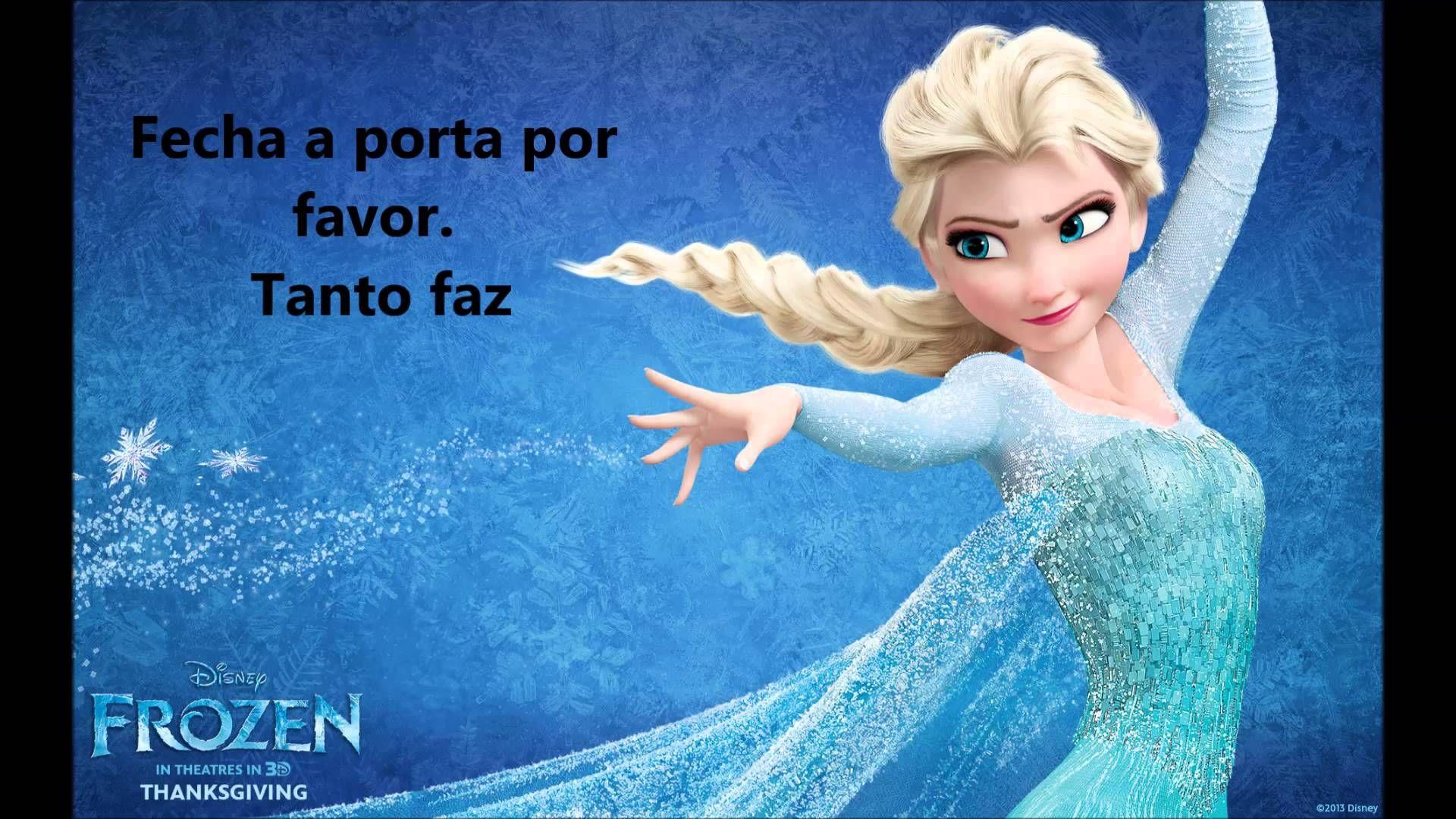 Ja Passou Let It Go Frozen Karaoke Portugues Pt Disney Memes Musica Para Criancas Musicas Infantis