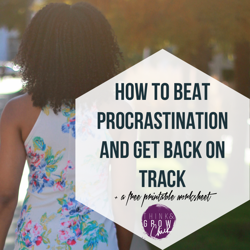How To Beat Procrastination And Get Back On Track Free