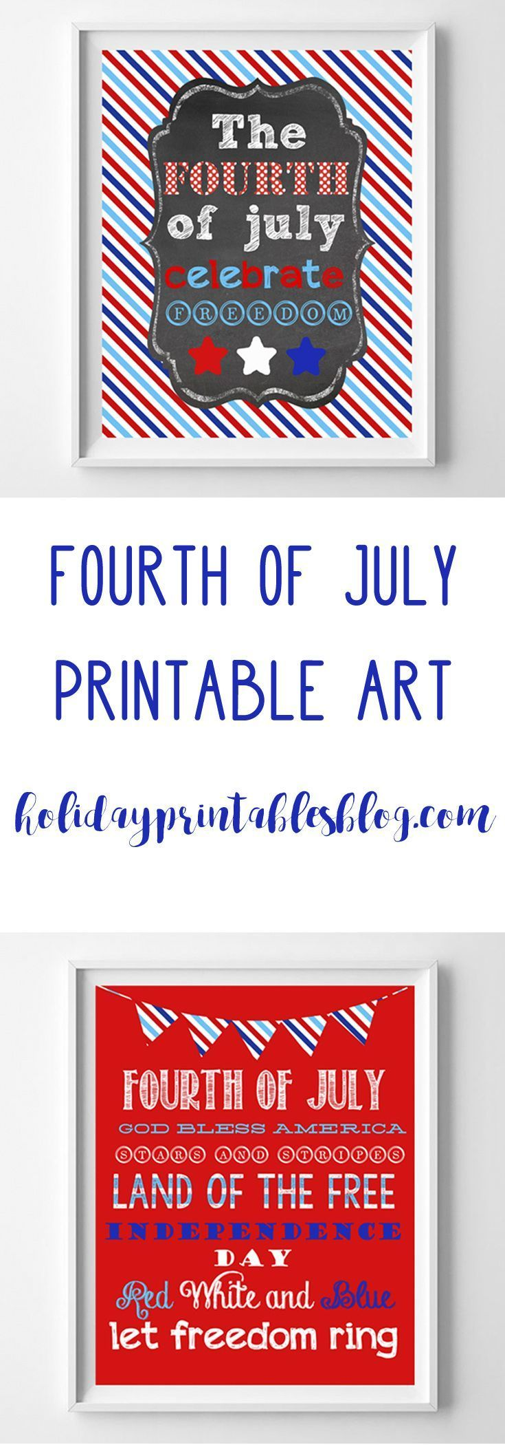 July Fourth Free Printables   Free Printable Art   Fourth July Tablescape Decor   Red White Blue   Wall Art Ideas