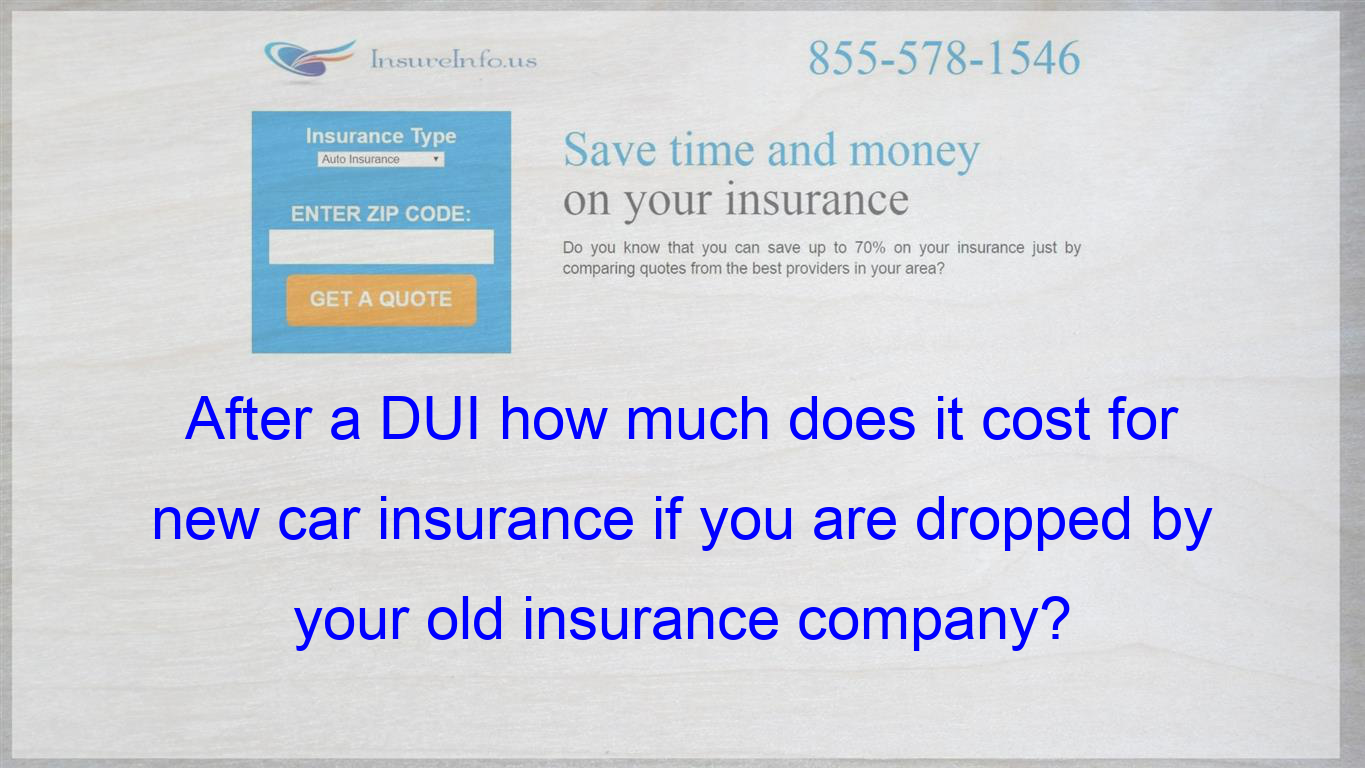 After A Dui How Much Does It Cost For New Affordable Health Insurance Insurance Quotes Health Insurance Companies
