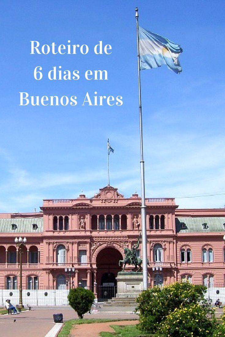 O Que Fazer Em Buenos Aires Roteiro De 6 Dias Na Capital