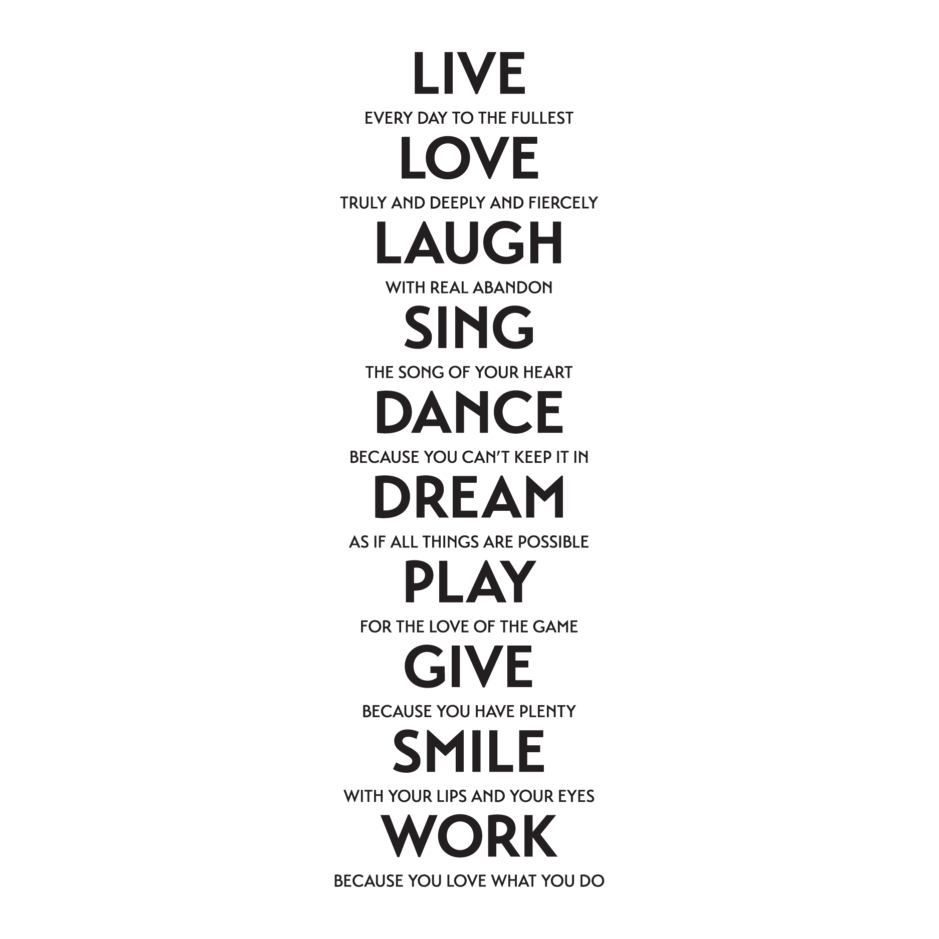 Live Love Laugh Sing Etc Wall Quotes Decal Love Laugh Quotes Positive Quotes For Work Live Laugh Love Quotes
