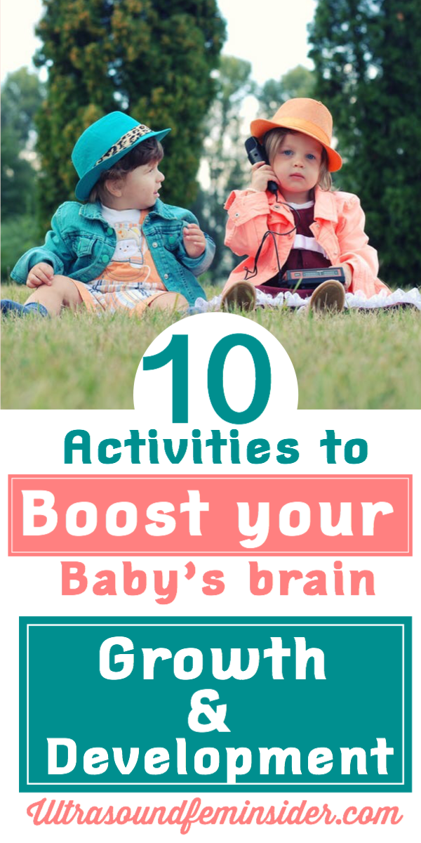 How to boost your baby's brain growth and development. in