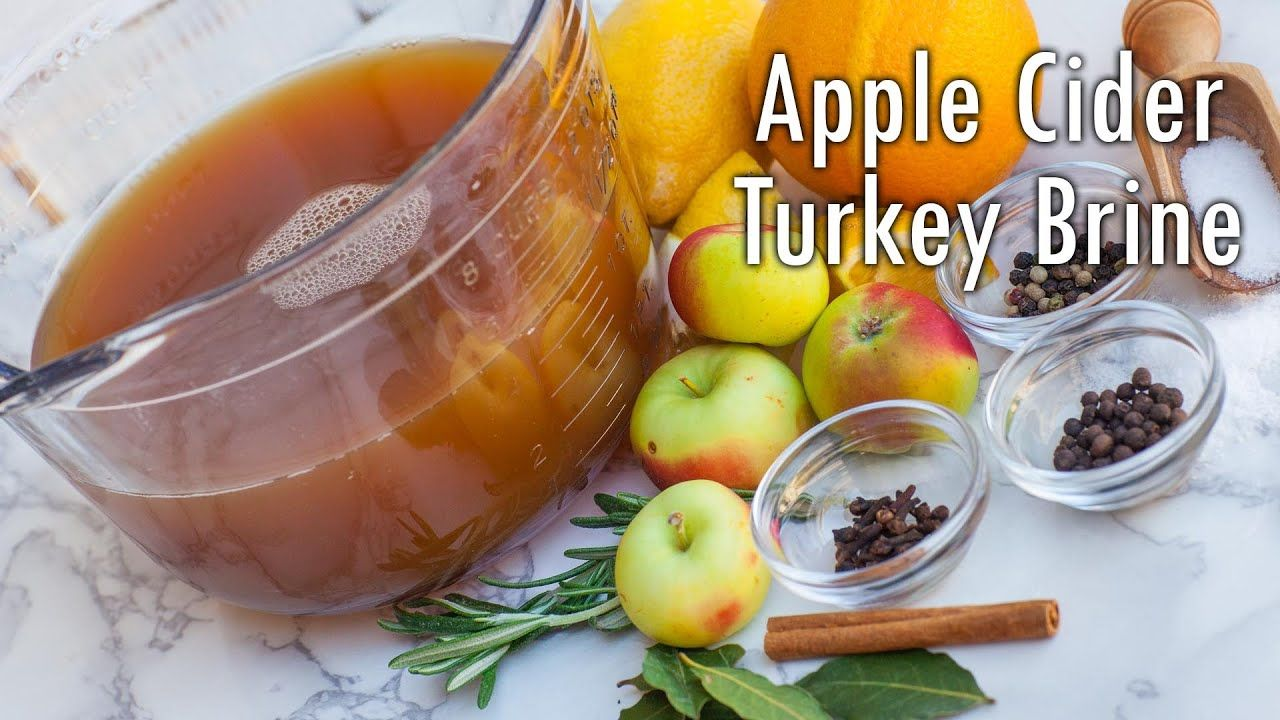 Apple Cider Turkey Brine - How to Brine a Turkey